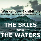 Skies and Waters Workshop+Exhibition